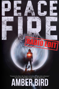 "Peace Fire (Radio Edit) cover: a silhouette with a red flare in the middle, in front of and a large, round, metallic shape. Red stamp on cover with text ""Radio Edit"""