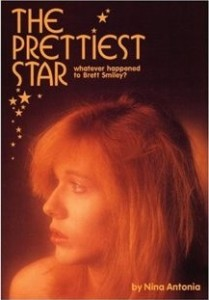 Brett Smiley on the cover of his biography, named The Prettiest Star (also the title of a David Bowie song)