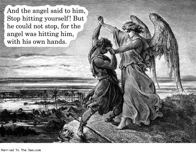 "Drawing of an angel holding a man's hands. Text on picture: And the angel said to him, ""Stop hitting yourself!"" But he could not stop, for the angel was hitting him with his own hands."