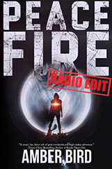 Peace Fire: Radio Edit cover. A silhouette with a red flare in the middle, in front of and a large, round, metallic shape. A red stamp on the cover identifies it as the Radio Edit.
