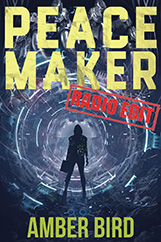 Peace Maker: Radio Edit cover. A silhouette wearing a hoodie and boots, carrying a boxy container in her left hand, stands in front of a mechanical tunnel segmented by rings of blue-ish light. A red stamp on the cover identifies it as the Radio Edit.