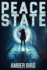 Peace State cover: a silhouette wearing a long jacket and boots stands in a metal tunnel, in front of concentric rings of blue-ish light and under an ominous machine with arms that can probe, cut, and inject